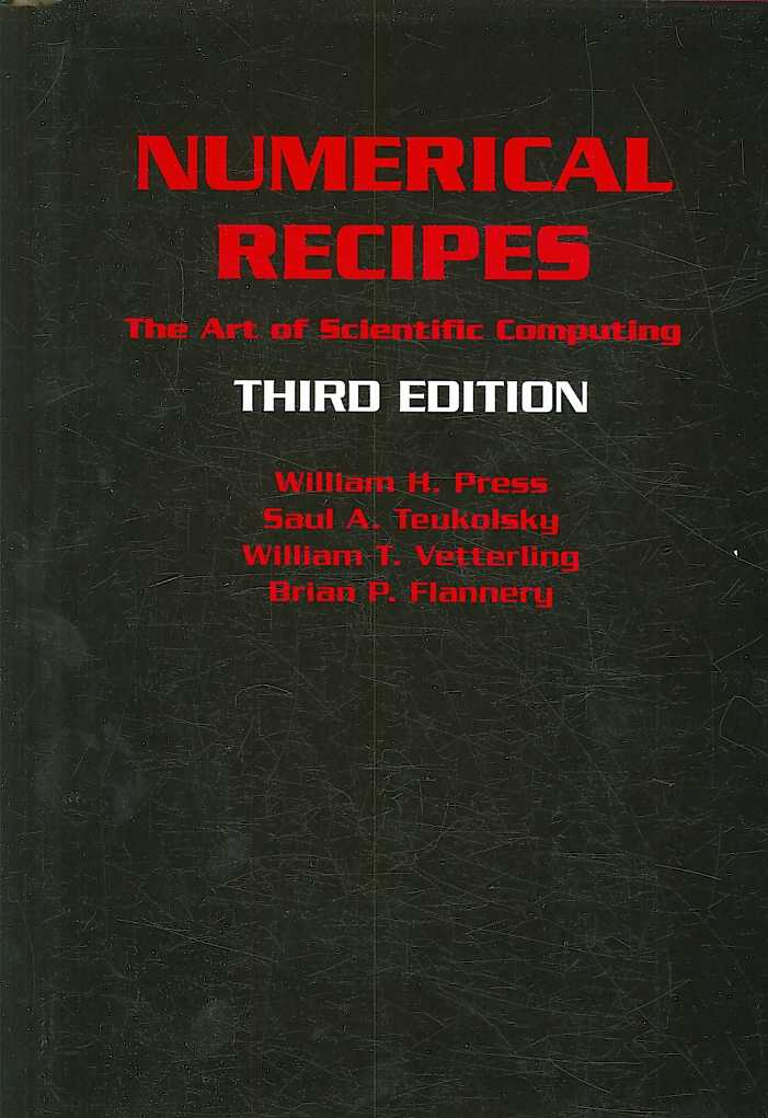 Numerical Recipes By Press, William H./ Teukolsky, Saul A./ Vetterling, William T./ Flannery, Brian P.