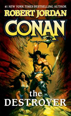 Conan the Destroyer By Jordan, Robert