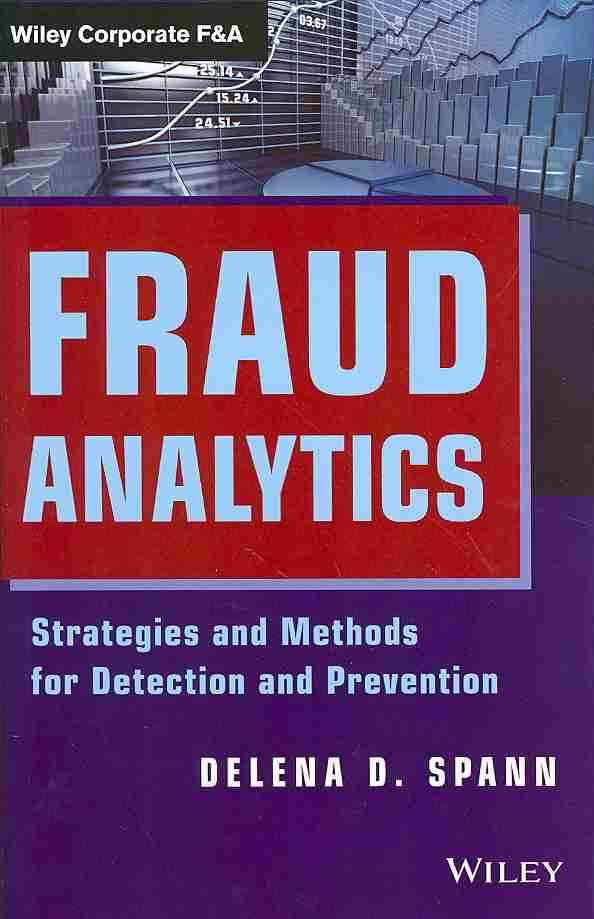 Fraud Analytics By Spann, Delena D.