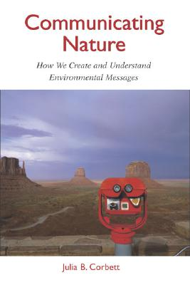 Communicating Nature By Corbett, Julia B.
