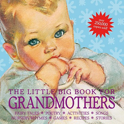 The Little Big Book for Grandmothers By Tabori, Lena (EDT)/ Wong, Alice (EDT)