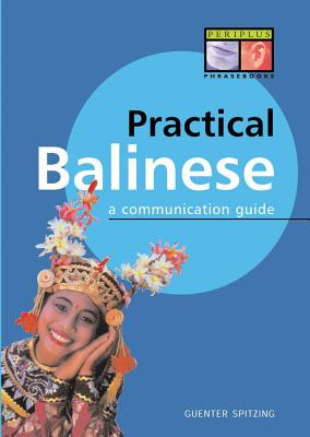 Practical Balinese By Spitzing, Gunter